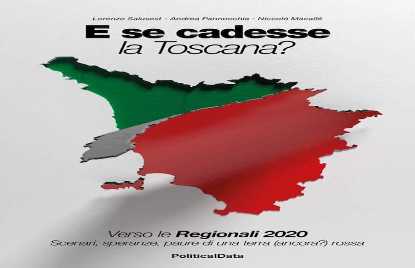 """""""E se cadesse la Toscana?"""" Un libro a sei mani per riflettere su un possibile scenario"""