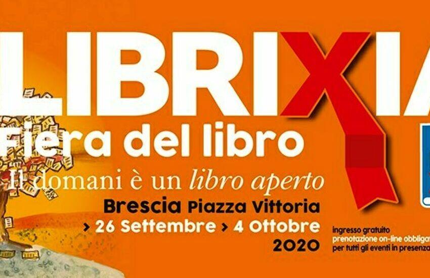 Librixia 2020: dal 26 settembre al 4 ottobre la cultura abita Brescia