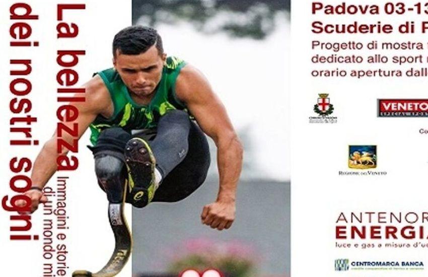 """Padova, """"La Bellezza dei nostri sogni"""" sul mondo dello sport disabile"""