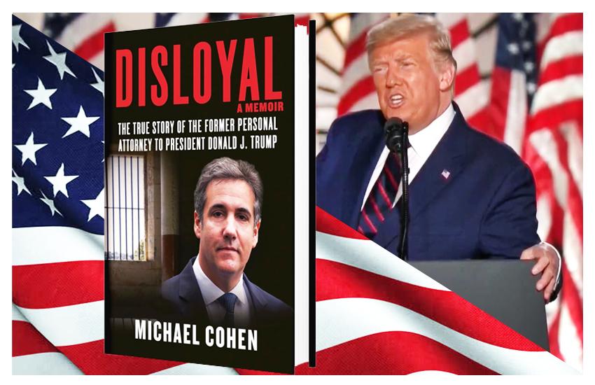 Esce oggi nelle librerie 'DISLOYAL', il libro di memorie scritto dall'ex avvocato di Trump