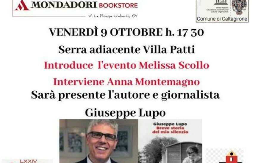 """Caltagirone, venerdì 9,  presentazione del libro di Giuseppe Lupo """"Breve storia del mio silenzio"""""""