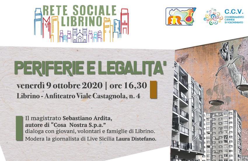"""Catania, """"Periferie e Legalità"""", venerdì 9 ottobre Sebastiano Ardita incontra i volontari della Rete Sociale Librino"""