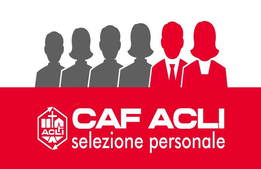 Caf Acli cerca personale