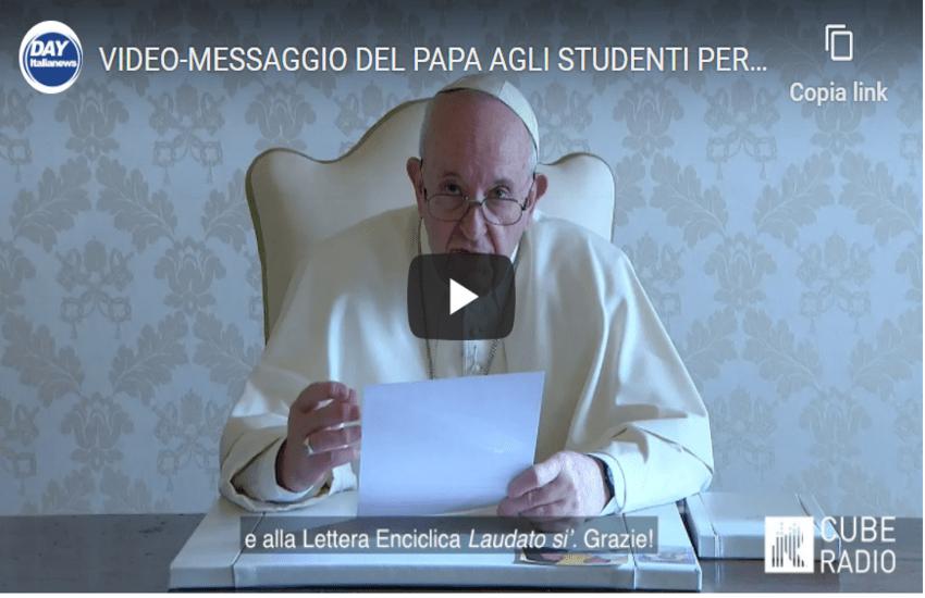 VIDEO-MESSAGGIO DEL PAPA AGLI STUDENTI PER «AVVENTO GREEN DREAM»