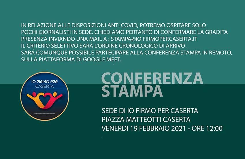 Io firmo per Caserta. Venerdì 19 la conferenza stampa trasmessa anche sulla pagina Fb