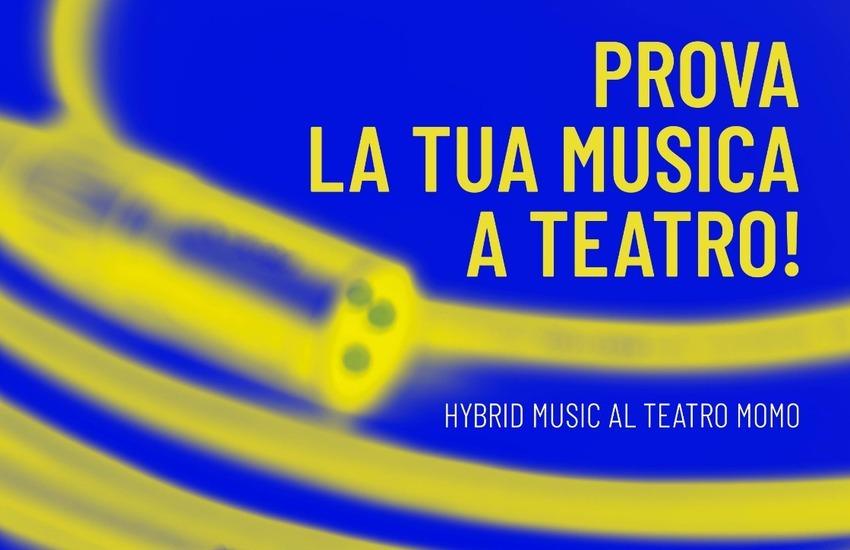 Hybrid Music al Teatro Momo
