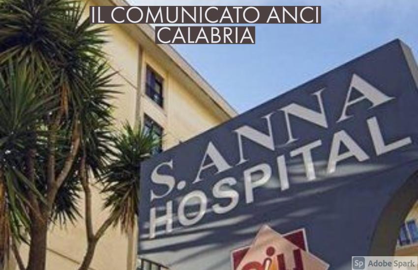 """ANCI CALABRIA su caso Sant'Anna Hospital: """"NECESSARIO RICHIAMO AL GOVERNO NAZIONALE PER SUPERARE L'IMPASSE"""""""