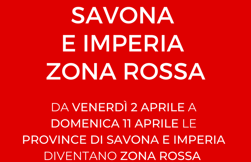 "Covid Liguria: Savona e Imperia ""rosse"" fino all'11 aprile"
