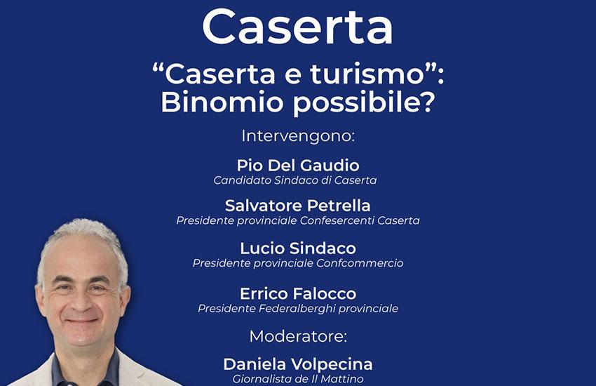Caserta e turismo: binomio possibile? Un dibattito il 3 giugno con Pio Del Gaudio