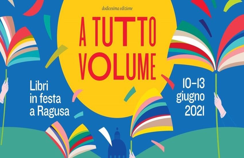 """Libri in festa a Ragusa: dal 10 al 13 Giugno torna """"A Tutto Volume"""". Si parte con Pif e Marco Lillo"""