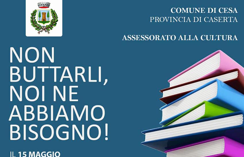"""Cesa, il 15 """"non buttarli, noi ne abbiamo bisogno!"""" – l'iniziativa della Biblioteca comunale"""