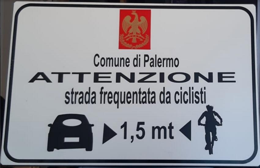 Mobilità – A Palermo cartelli stradali per la tutela dei ciclisti, i primi alla Favorita e viale dell'Olimpo