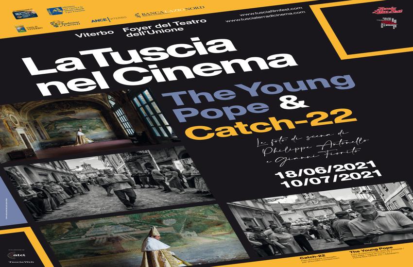 """""""La Tuscia nel cinema: The Young Pope e Catch-22"""" dal 18 giugno al Teatro dell'Unione di Viterbo"""