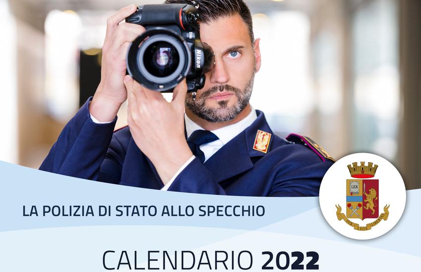 Polizia, arriva il calendario 2022. Ecco come averlo
