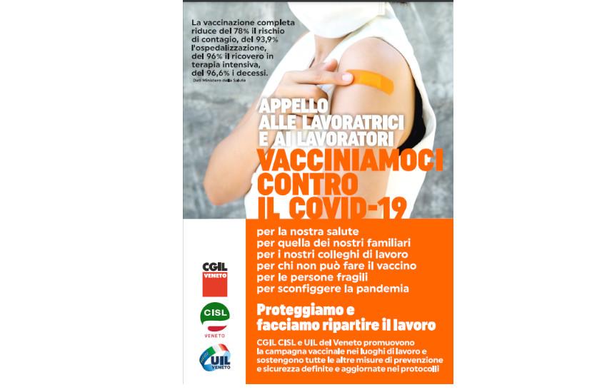 Cgil, Cisl e Uil del Veneto rilanciano una capillare campagna per promuovere la vaccinazione di tutte le lavoratrici e i lavoratori