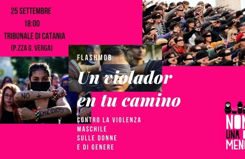 """""""Non Una Di Meno"""" oggi, 25 settembre, flashmob e presidio al Tribunale di Catania"""